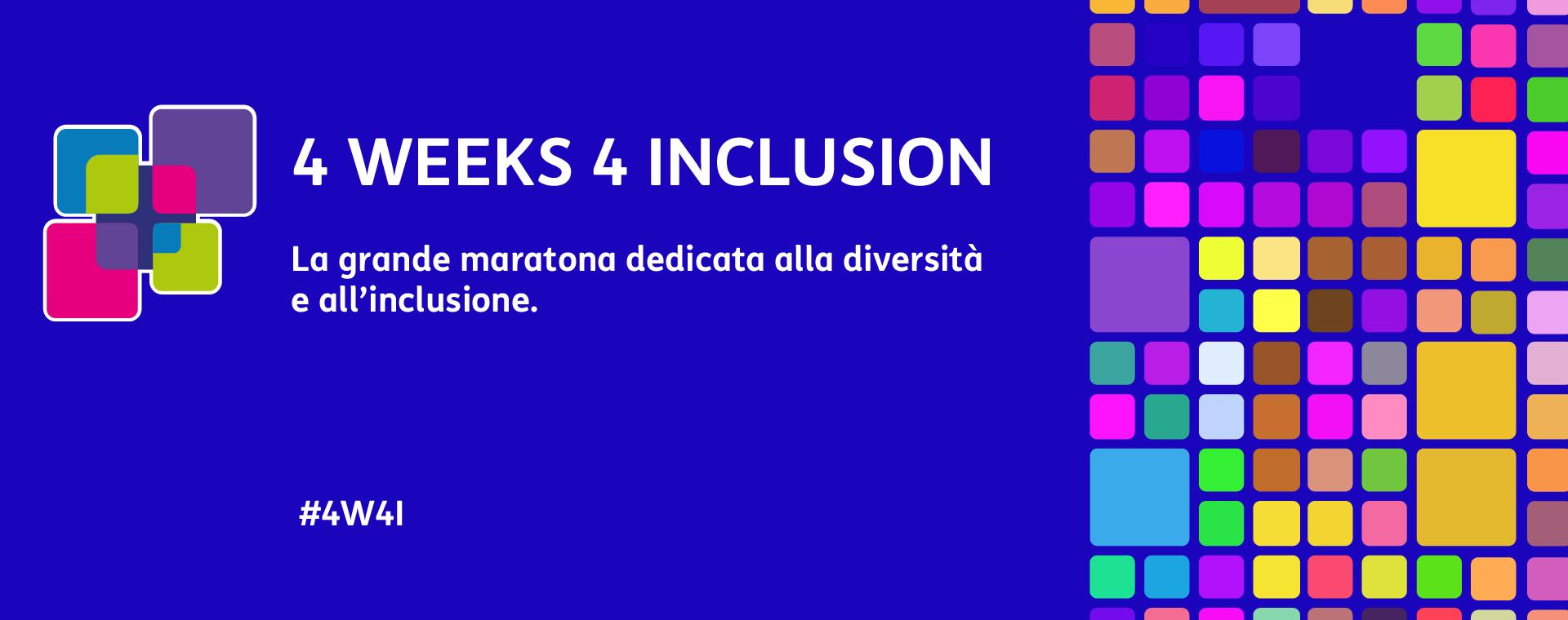 4 Weeks 4 Inclusion – Storie di donne, di scienza e di vita