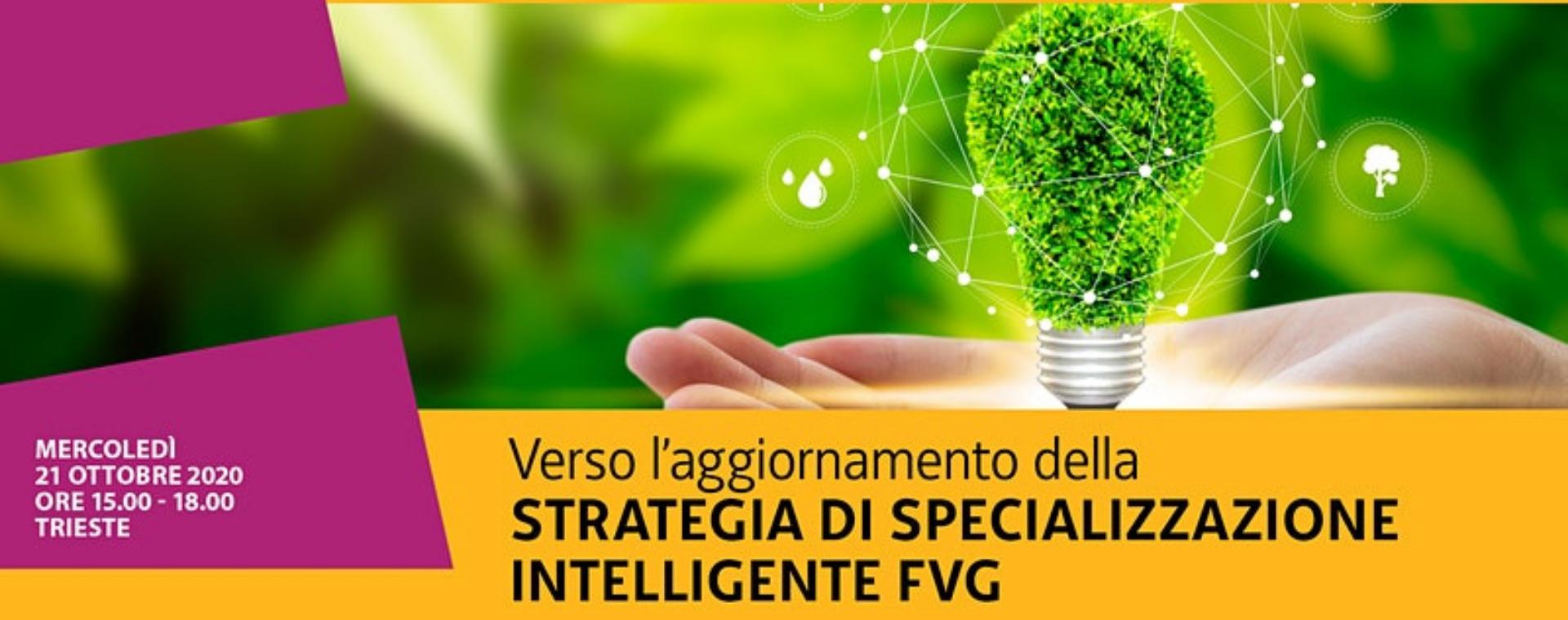 Verso l'aggiornamento della Strategia di Specializzazione intelligente (S3) in FVG